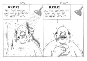 Clark, Laurence [Klarc], 1949- :1992. B.R.R.R! All that water and no electricity to heat it with ... 1994? B.R.R.R! All that electricity and no water to heat with it. [9 June 1994].