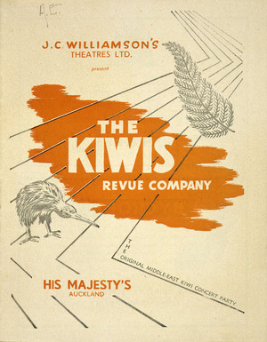 J C Williamson Theatres Ltd present The Kiwis Revue Company, the original Middle-East Kiwi Concert Party. His Majesty's Auckland. [Season commencing Tuesday 23rd May, 1950. Programme cover].