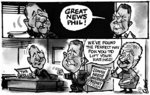 Evans, Malcolm Paul, 1945-:'Great news Phil! We've found the perfect way for you to lift your ratings!' 3 October 2011