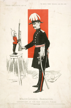 Bowring, Walter Armiger 1874-1931 :Major-General Babington, Commandant of the New Zealand Forces, 1903. Christchurch; Phineas Selig for the Christchurch Press Co. Ltd. 1903