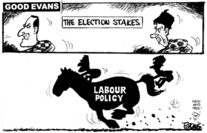 'Good Evans'. 'The election stakes'. 'Labour policy'. 30 July, 2008