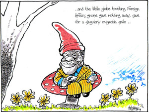 '...and the little globe trotting Foreign Affairs gnome gave nothing away, save for a singularly enigmatic smile..' 15 August, 2008