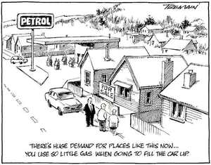 """""""There's huge demand for places like this now... You use so little gas when going to fill the car up."""" 27 April, 2008"""
