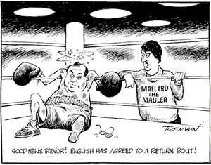 Tremain, Garrick, 1941- :Good news Trevor! English has agreed to a return bout! Otago Daily Times, 22 February, 2005.