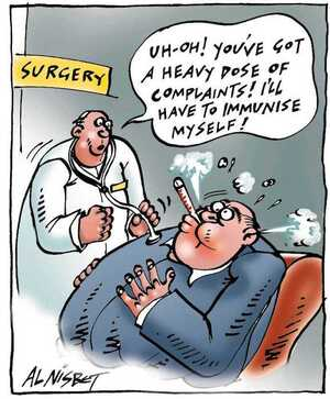 Nisbet, Alistair, 1958- :'Uh-oh! You've got a heavy dose of complaints! I'll have to immunise myself!' Christchurch Press. ca. 16 August 2002.