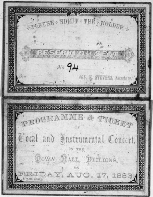 Town Hall Feilding :Local and Instrumental Concert, Friday Aug. 17, 1883. Programme and ticket. [Cover].