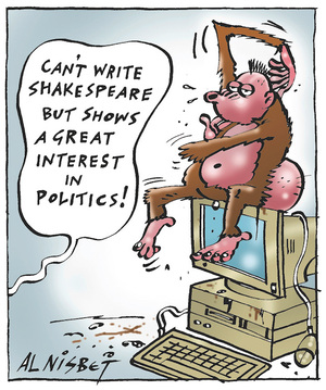 """Can't write Shakespeare but shows a great interest in politics!"" 25 February, 2008"