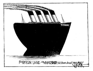 Winter, Mark 1958- :Foreign land ownerSHIP... full steam ahead? 3 February 2012