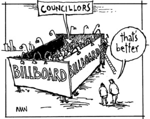 "BILLBOARD. COUNCILLORS. ""That's better"" Bay News, 23 February 2007"