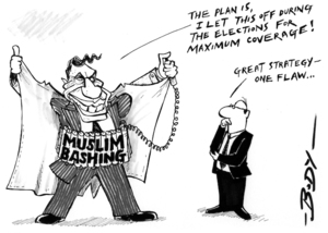 """MUSLIM BASHING. """"The plan is, I let this off during the elections for maximum coverage!"""" """"Great strategy - one flaw..."""" 31 July 2005"""