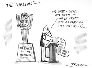 "THE ""HELENS"" - For services to state meddling. 25 February 2007"