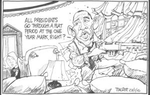 'All presidents go through a flat period at the one year mark, right?' 22 January 2010