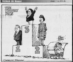 Tremain, Garrick, 1941- :The victory dais. Christchurch Press, 15 November 1996.
