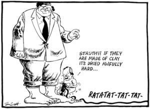 Scott, Thomas, 1947- :'Struth!! If they are made of clay it's dried awfully hard...' RATA-TAT-TAT-TAT-. Evening Post, 29 June 1989.