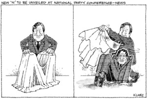 Clark, Laurence 1949- :New 'N' to be unveiled at National Party conference - News. 4 August 1988.