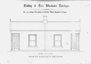 Findlay & Co. :Findlay and Co's illustrated catalogue. No. 4. Front elevation of double three roomed cottage. Scale 1/4 inch to a foot. Prices for material on application. [1874]