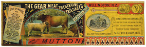 Gear Meat Company :Prime quality. The Gear Meat Preserving and Freezing Co. of New Zealand Ld. Prime quality mutton. List of meats. [1880-1890s].