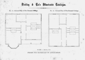 Findlay & Co. :Findlay and Co's illustrated catalogue. No. 1. Ground plan of five roomed cottage. No. 2. Ground plan of five roomed cottage. Scale 1/8 inch to a foot. Prices for material on application. [1874]