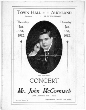 Town Hall Auckland: Concert by Mr John McCormack (the celebrated Irish tenor) Thursday Jan[uary] 18th, 1912. [Cover]