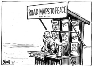 Evans, Malcolm, 1945- :Road maps to peace, est. 0000. New Zealand Catholic, 27 July 2003.