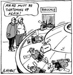 Nisbet, Alistair, 1958- :'Air NZ must be tightening up again!' Christchurch Press. ca. 15 August 2002.
