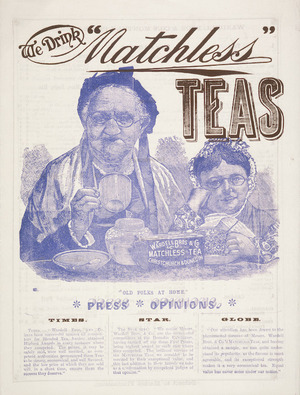 "Wardell Bro[ther]s & Co. :We drink ""Matchless"" teas. August 1893."