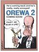 """He's coming back and he's really really annoyed! OREWA 2 coming soon! """"Sequels are never as good!"""" 2004."""